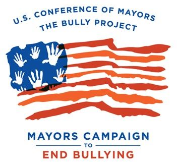 U.S. Conference of Mayors The Bully Project Mayors Campaign to End Bullying